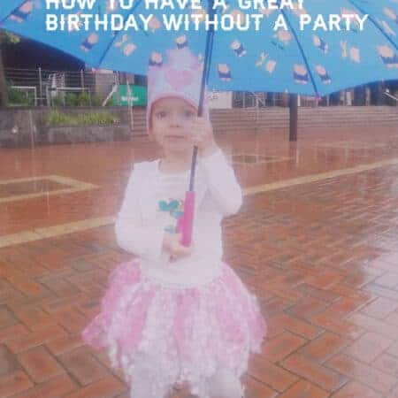 How To Give Your Child A Great Birthday Without A Party