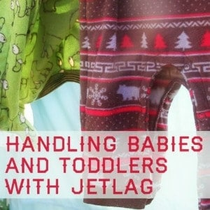 handling babies and toddlers with jetlag