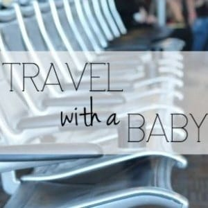 preparing to travel with a baby