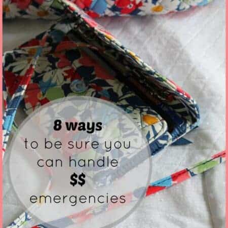 8 ways to be sure you can handle financial emergencies