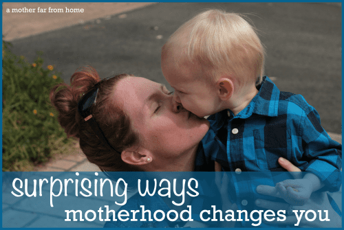 Surprising ways being a mom changes you (and for the better) #motherhood #mom #parenting
