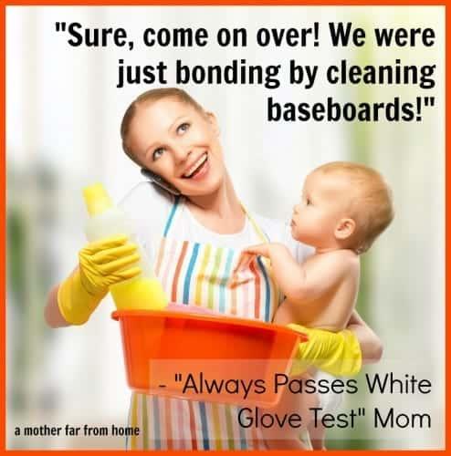 supermom myth always passes white glove test mom