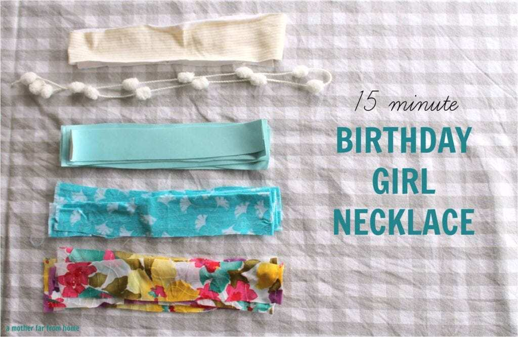 15 minute DIY Birthday Girl Necklace. Perfect craft session activity with your children or a gift for someone who requested no presents!