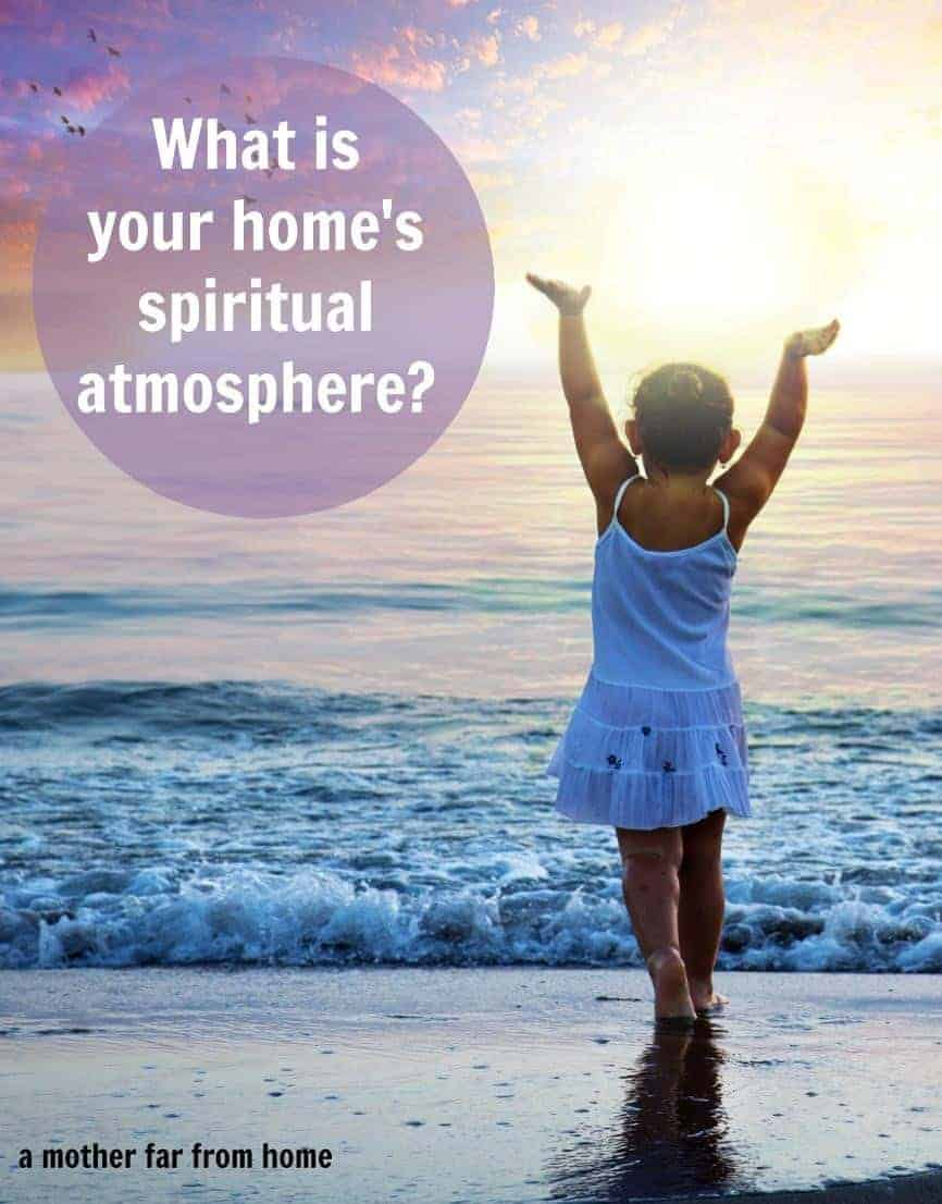 How to foster a spiritual environment in your home to glorify God