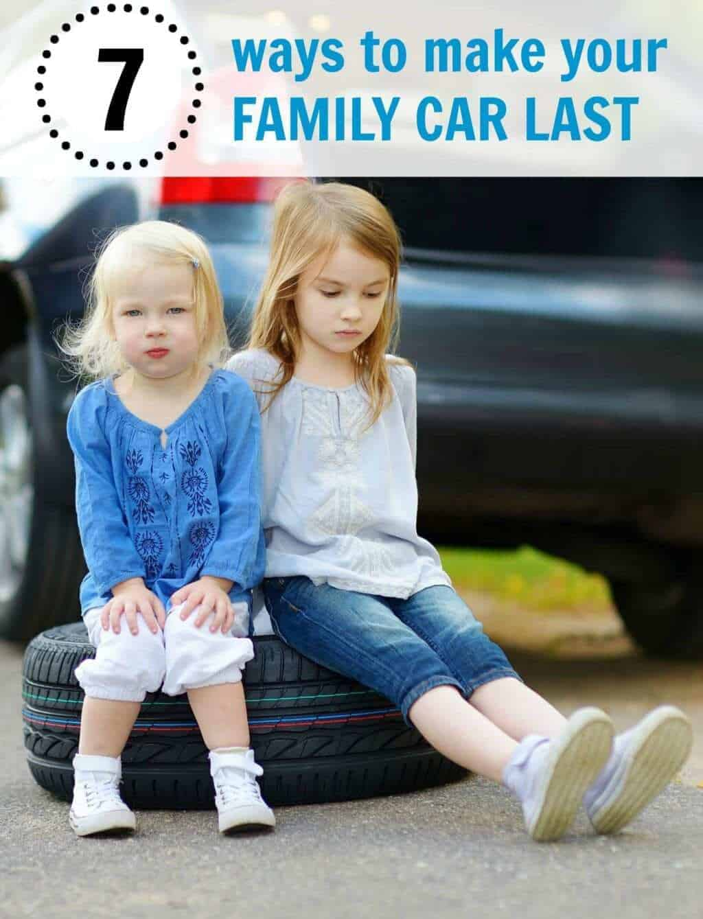 5 ways to make your family car last a long time