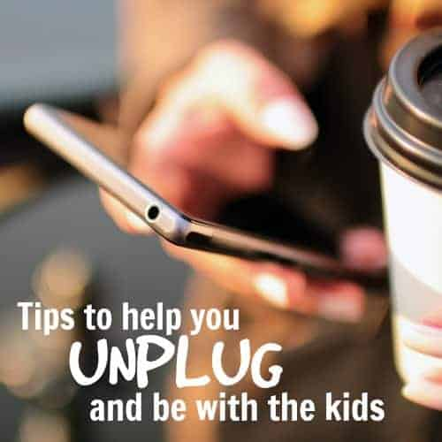 tips to help you unplug and be with the kids