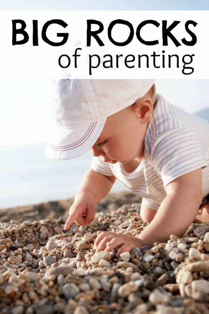 The Big Rocks of Parenting Back to the Basics