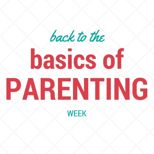 back to the basics of parenting week