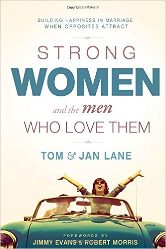 strong women and the me who love them by tom and jan lane