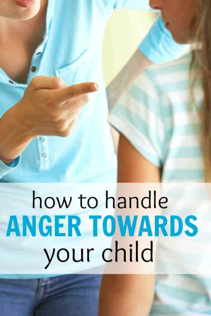 How to handle anger towards your children