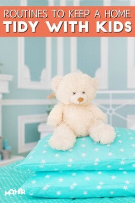 household routines to keep a home tidy with kids