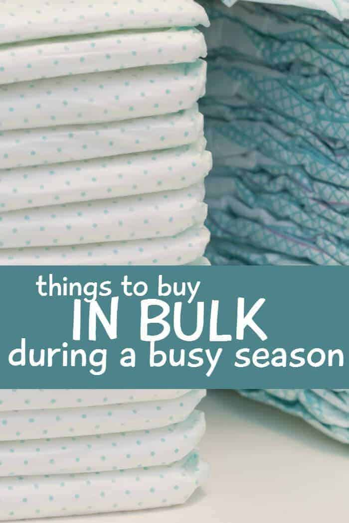 things to buy in bulk during a busy season