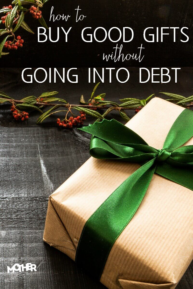 how to buy good gifts without going into debt