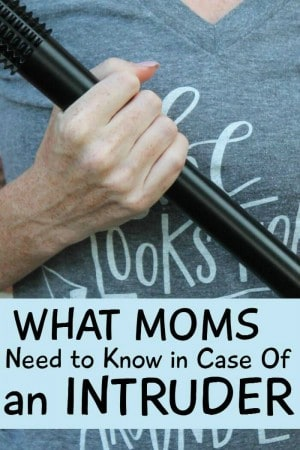 what moms need to know in case of an intruder