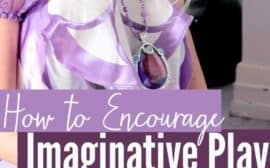 Do you have toddlers and preschoolers for whom you want to encourage using their imagination? Here are some tips on how you can help get your little kids imagining and playing on their own.