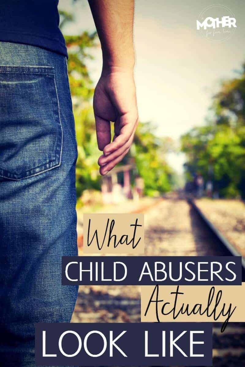 Have you ever wondered what child abusers look like? Here are some signs to look for.