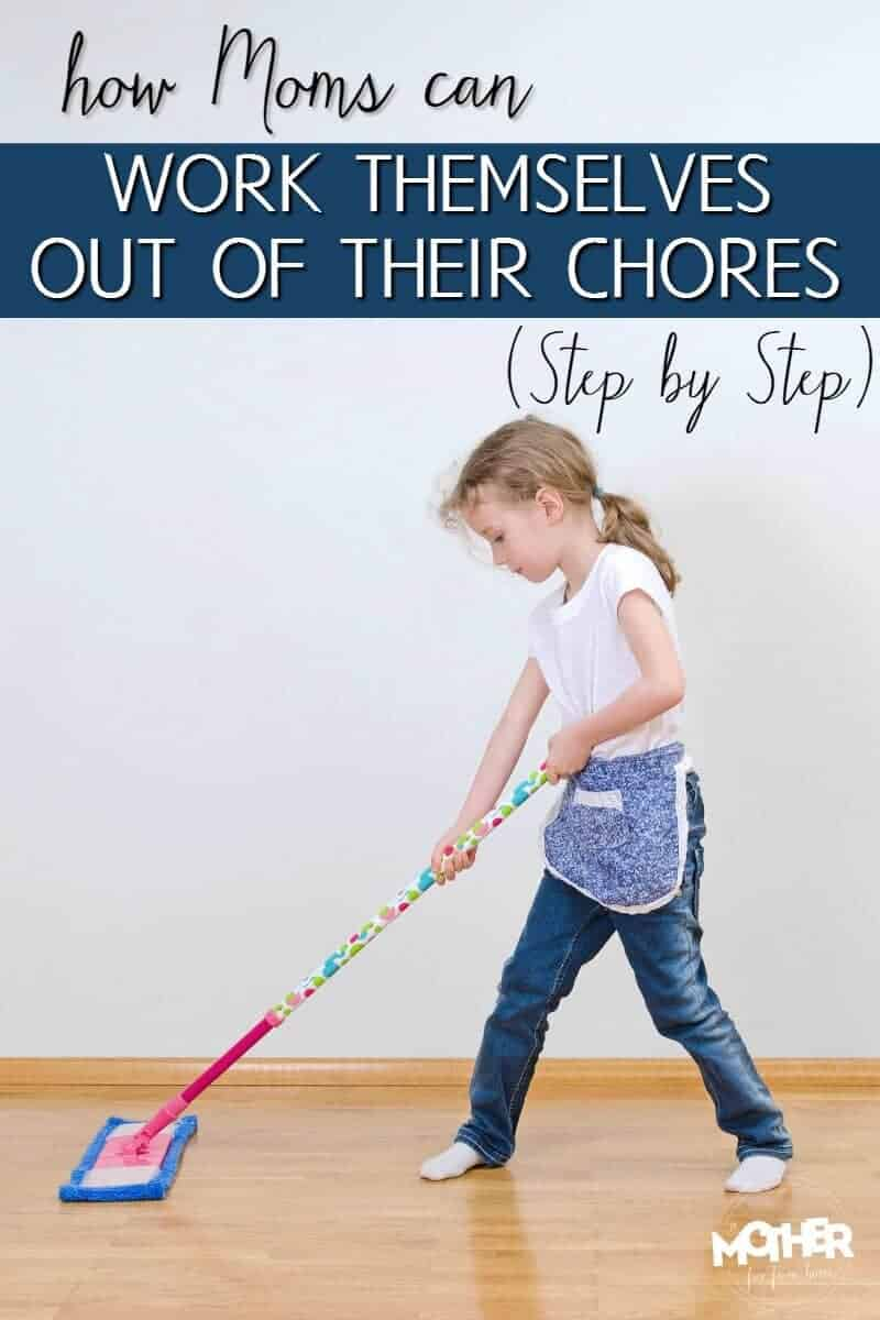Mothers of toddlers, preschoolers, and elementary school aged kids need to read this. It's how they can teach their children, step by step, to do household chores so they work themselves out of a job.