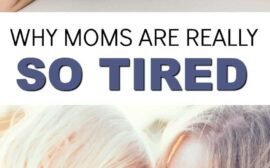 The real reason moms are so tired at the end of the day. It's not really what you think, but once you hear it you'll never be able to forget!
