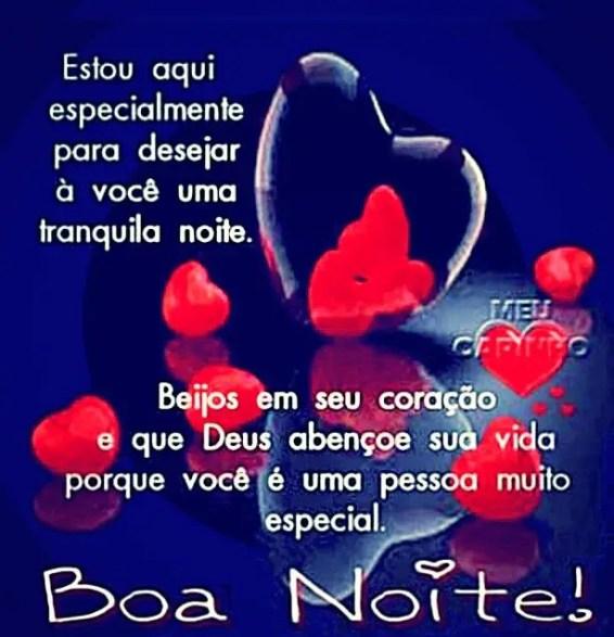 Estou aqui especialmente para te desejar uma boa noite especial com amor!