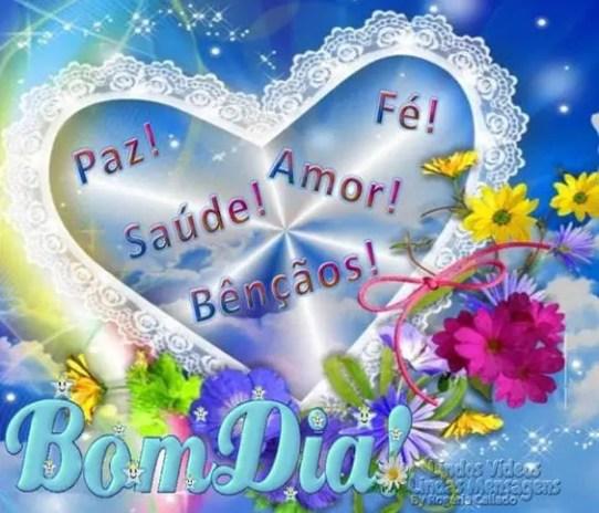 Bom dia, paz, fé, saúde, amor e muitas bênçãos!
