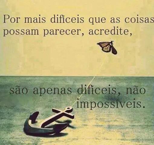 Não há nada impossível