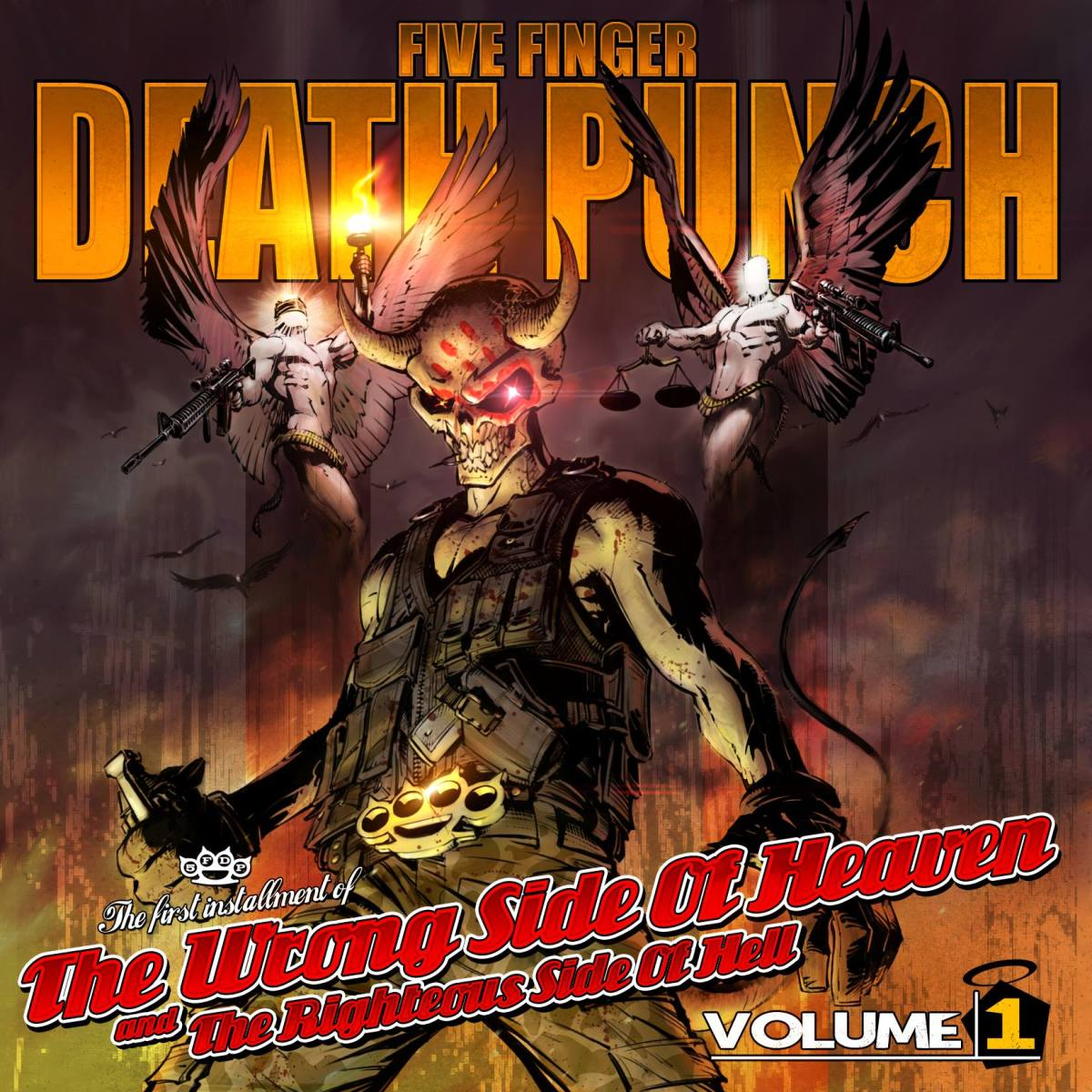Five Finger Death Punch - The Wrong Side of Heaven and the Righteous Side of Hell Vol. I