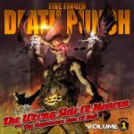 Five Finger Death Punch – The Wrong Side of Heaven and the Righteous Side of Hell Vol. I