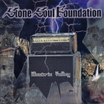 Stone Soul Foundation – Electric Valley