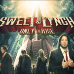 Sweet & Lynch – Only To Rise