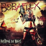 Bobaflex – Anything That Moves