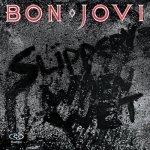 Classic Albums: Bon Jovi – Slippery When Wet