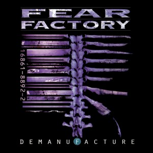 fear-factory-demanufacture (1)