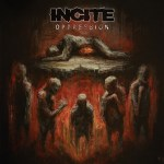 Incite – Oppression