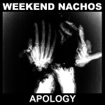 Weekend Nachos – Apology