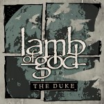 Lamb Of God – The Duke