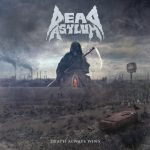 Dead Asylum – Death Always Wins