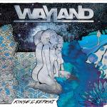 Wayland – Rinse & Repeat