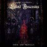 Mike LePond's Silent Assassins – Pawn And Prophecy
