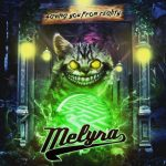 Melyra – Saving You From Reality
