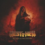 West Of Hell – Blood Of The Infidel
