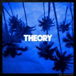 Theory – Say Nothing