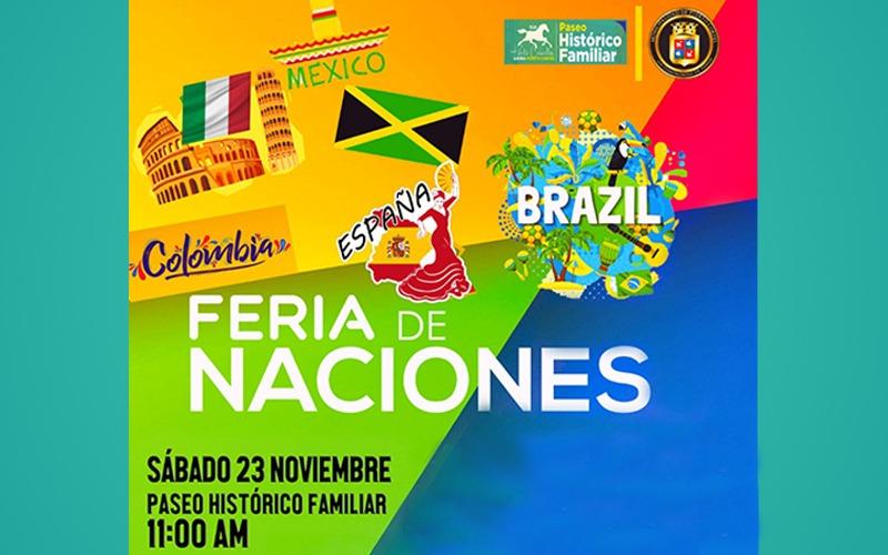 Feria de Naciones sábado 23 de noviembre en el Paseo Histórico Familiar.