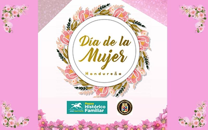 Sábado 25 de Enero Celebra con nosotros el Día de la Mujer Hondureña.