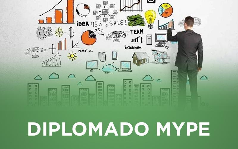 11 de Marzo daremos inicio al Diplomado Empresarial para MYPE 2020.