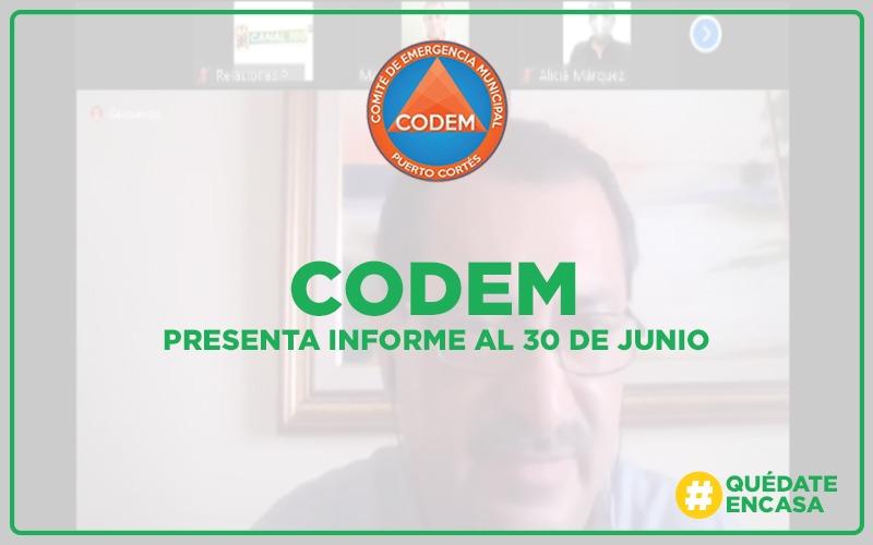 CODEM entrega reportes al 30 de Junio.
