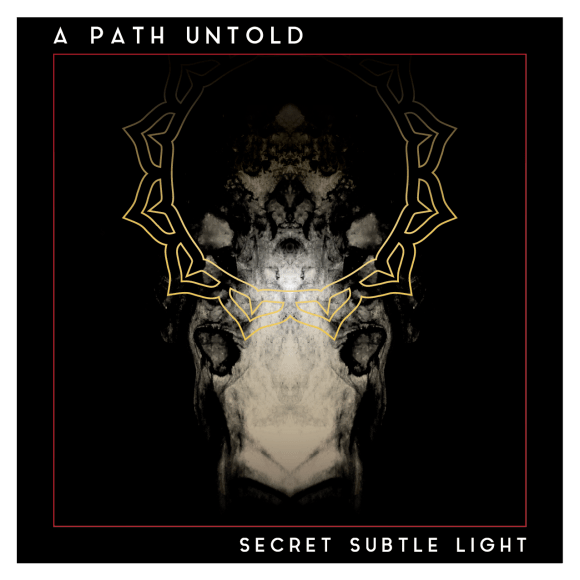 A PATH UNTOLD – UPCOMING ALBUM RELEASE