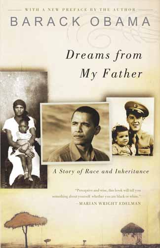Dreams from My Father, by Barack Obama.