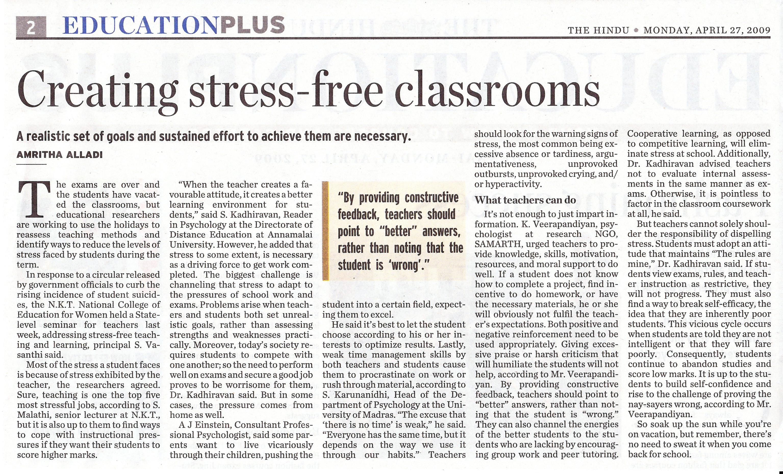 Stress free classrooms