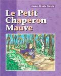 Le Petit Chaperon Mauve