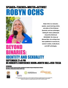 "Public Event: Robyn Ochs, ""Beyond the Binaries: Identity and Sexuality"" @ B.S. Roberts Room, North Hall, OSU Tulsa campus"